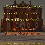 Murder Most Malicious 1